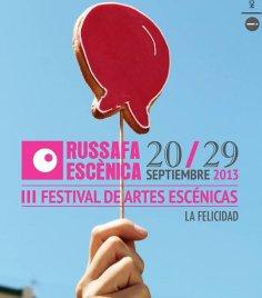 """III Edición del Festival de artes escénica. Russafa Escénica, del 20 al 29 Septiembre. """"La Felicidad"""""""