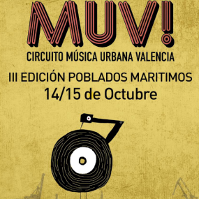 Festival MUV Circuito de Musica Urbana Valencia 14/15 de Octubre 2017